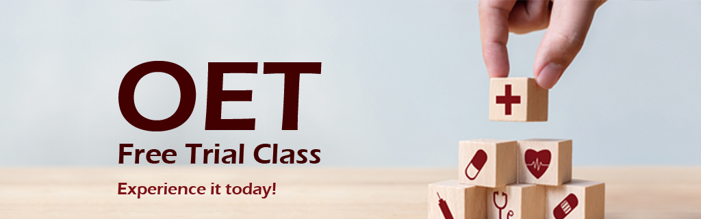 OET Free Trial Class. Experience it Today!